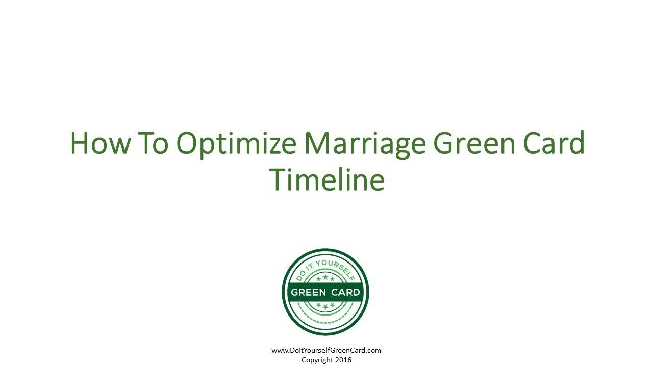 Can You Shorten Green Card Through Marriage Timeline How To