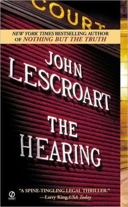 The Hearing Dismas Hardy Series 7 By John Lescroart