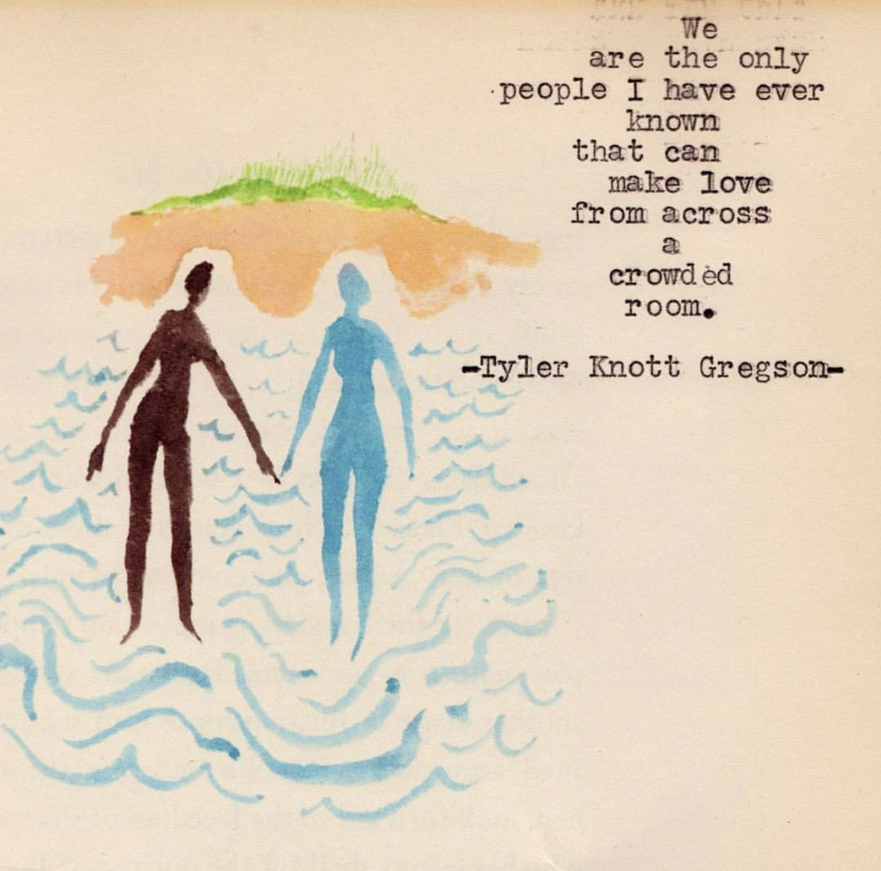 Making love from across the room with my soulmate Tyler Knott Gregson