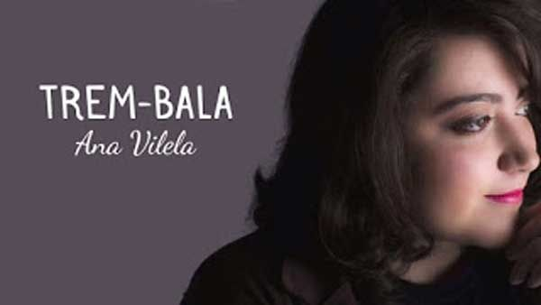 Ana Vilela faz adaptação de 'Trem Bala' para dia das mães