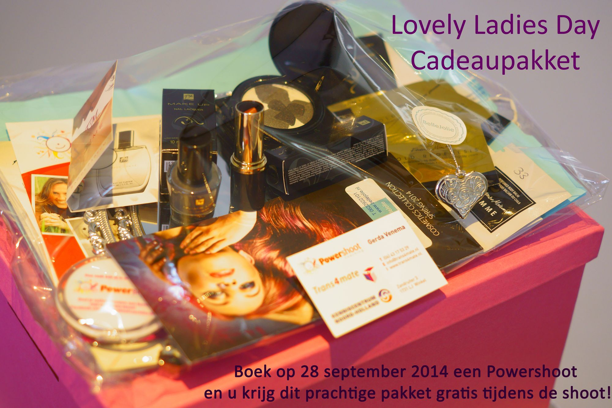 Gratis cadeaupakket bij boeking van een #Powershoot tijdens de Lovely Ladies Day op 28 september 2014.
