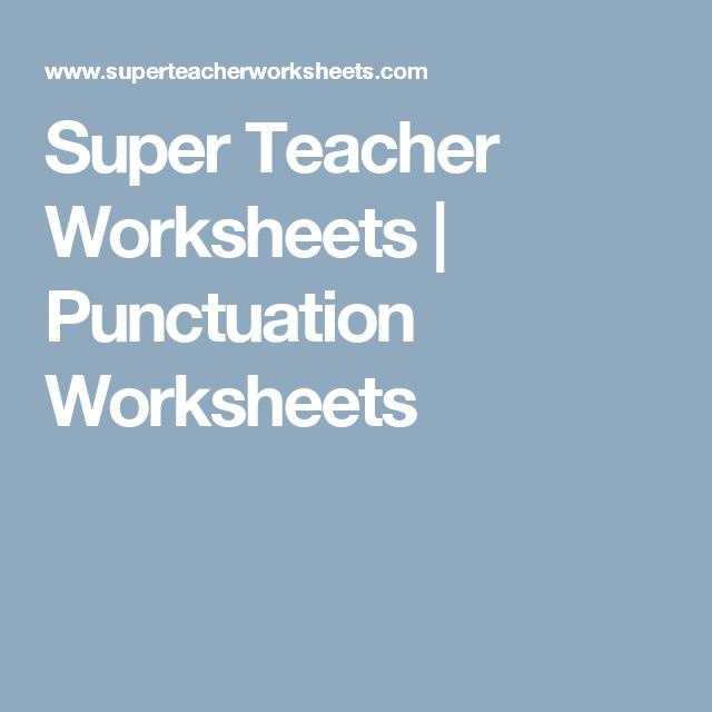 Super Teacher Worksheets | Punctuation Worksheets | Language | Pinterest