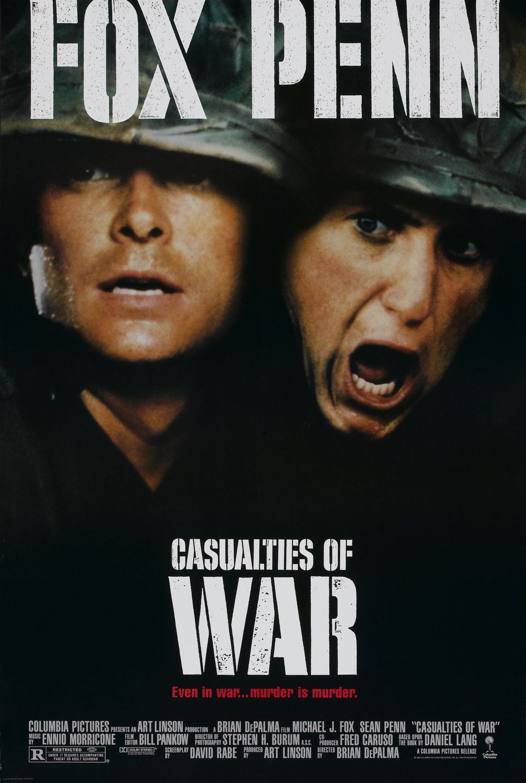 Casualties Of War 1989 Casualties Of War War Movies War Film