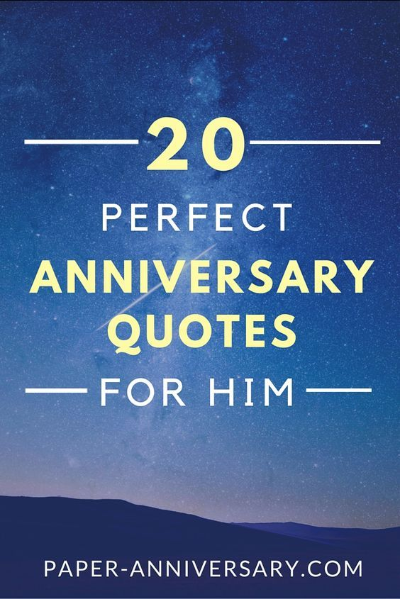 20 Perfect Anniversary Quotes For Him Paper Anniversary By Anna V Anniversary Quotes For Him Anniversary Quotes For Husband 20th Anniversary Quote