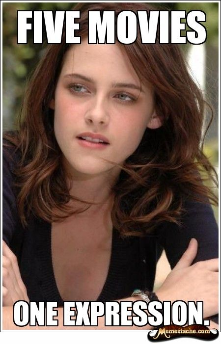 ........I liked Twilight....until 45 year old women were running around screaming for it, and Kristen Stewart was given the role of Bella.