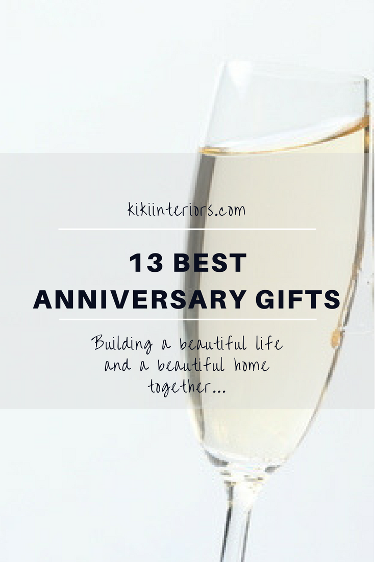13 Best Anniversary Gifts For the Home Best anniversary