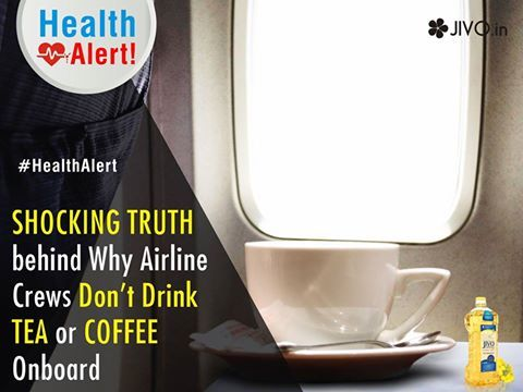 ‪#‎HealthAlert‬ SHOCKING TRUTH behind Why Airline Crews Don't Drink Tea Or Coffee Onboard Ever thought why airline crew members choose not to have tea/ coffee served onboard despite of having it free of cost Read More Share & Spread among your loved ones!