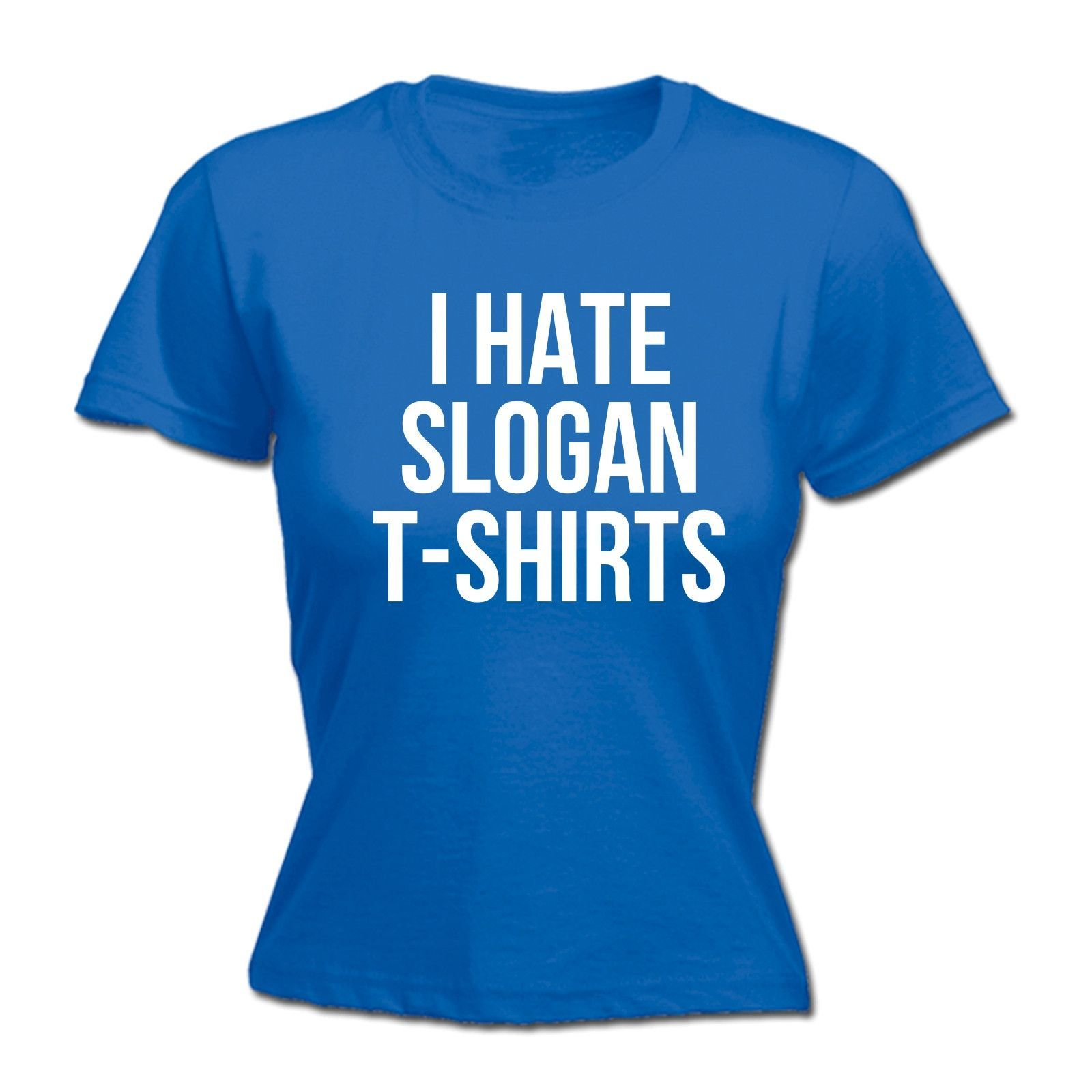 123t USA Women's I Hate Slogan Funny T-Shirts Funny T-Shirt ...