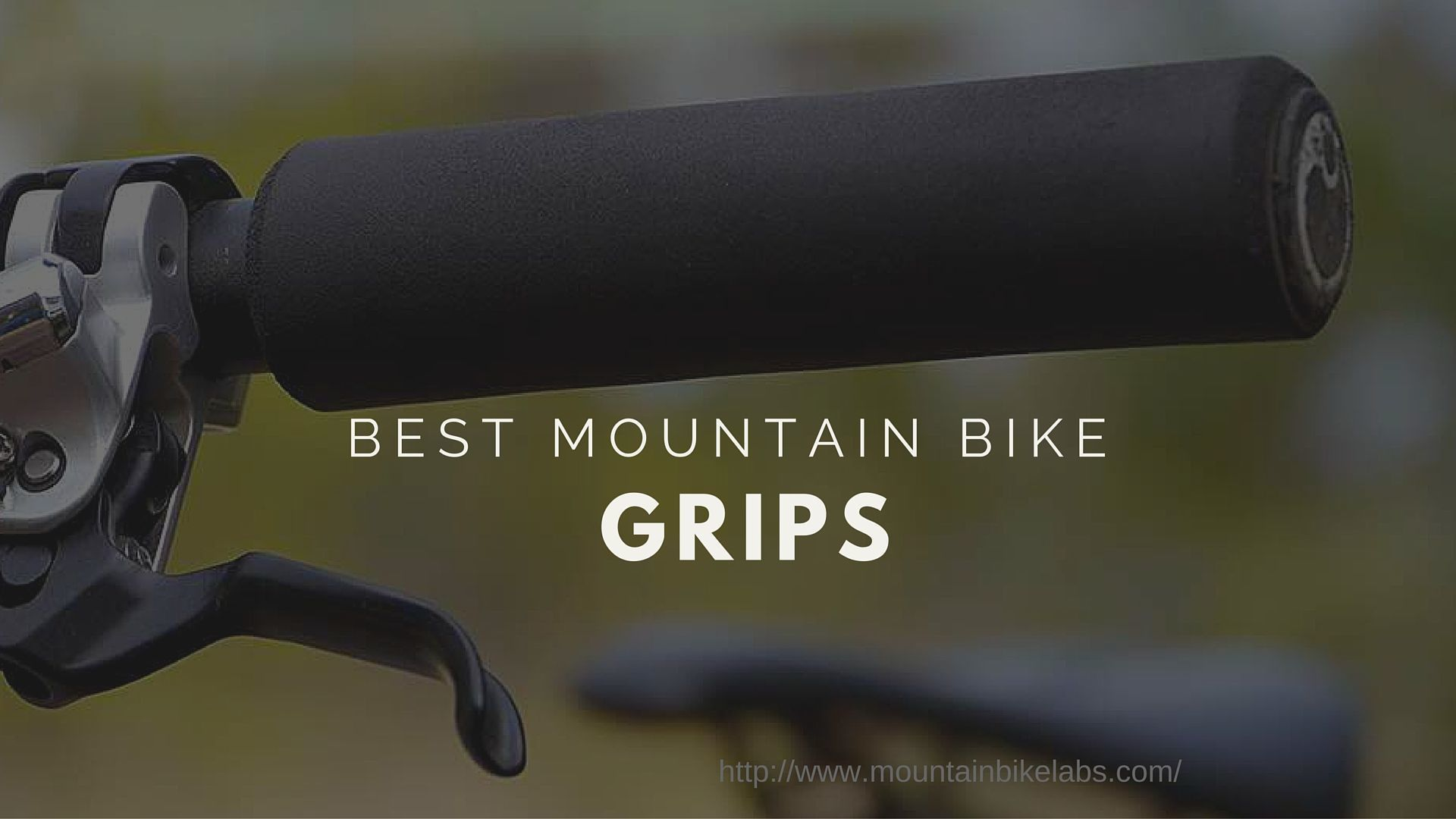 Best Mountain Bike Gripes Review Buying Guide 2018 Edition