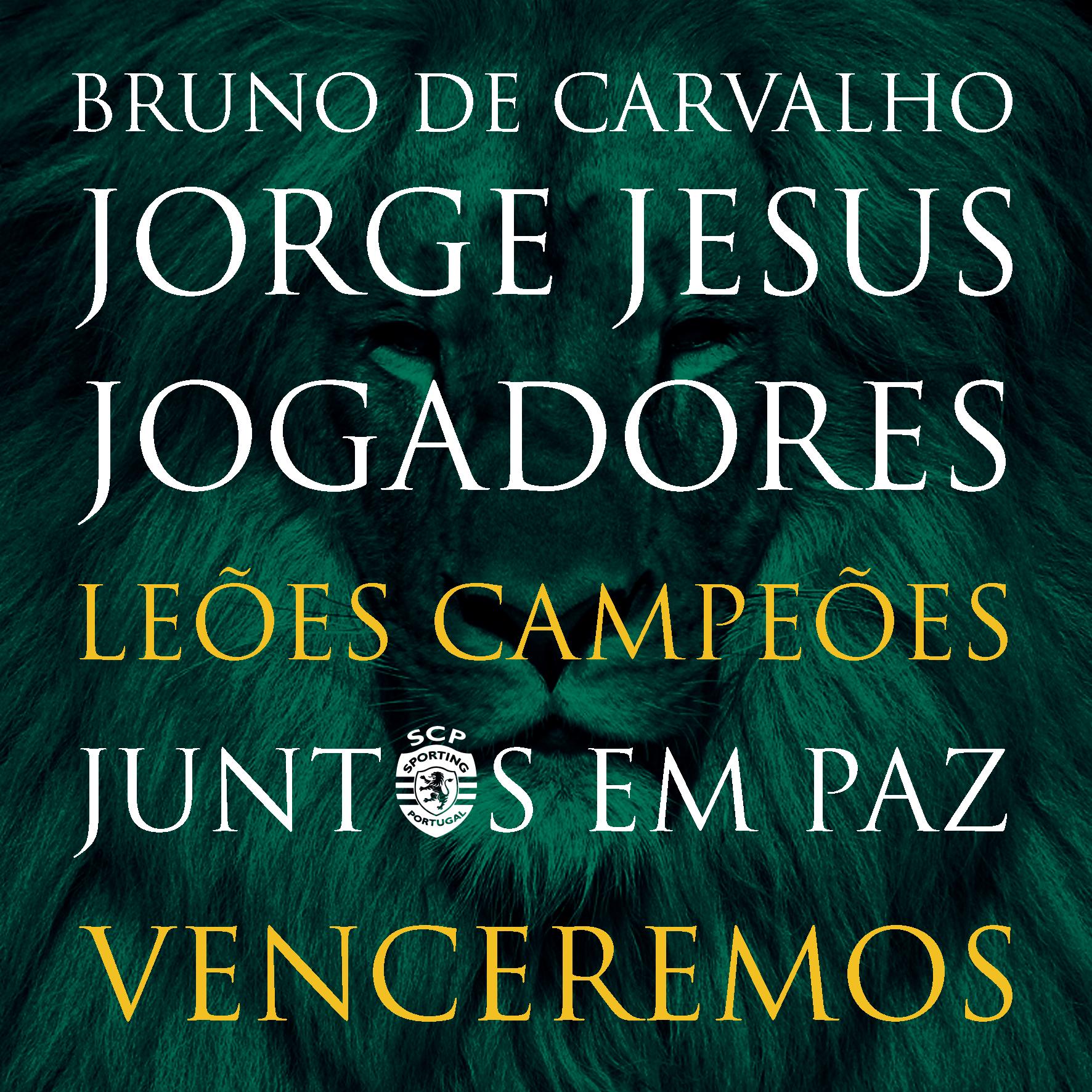BRUNO DE CARVALHO JORGE JESUS JOGADORES ADEPTOS E SÓCIOS SPORTINGUISTAS UNIDOS  LEÕES CAMPEÕES   VENCEREMOS  https://www.facebook.com/SportingClubedePortugalCampeao/  CLICA, GOSTA E PARTILHA A BOA NOVA !!!