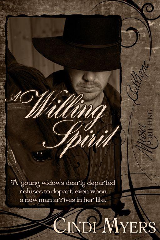 A Willing Spirit by Cindi Myers : Musa Publishing