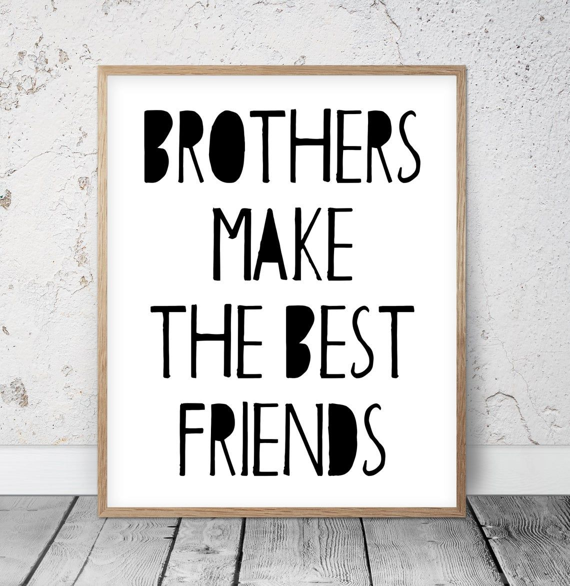 Brothers Make The Best Friends Boys Room Printable Wall Art Etsy Little Boys Rooms Kids Hangout Room Nursery Prints Boy