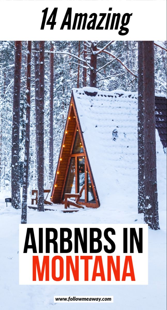 14 Amazing Airbnbs in Montana | 14 best Airbnbs in Montana | best Montana Airbnbs | best glacier national park airbnbs | airbnbs in glacier national park | where to stay in montana | montana travel tips #montana #airbnb #airbnbexperience #montanamoment