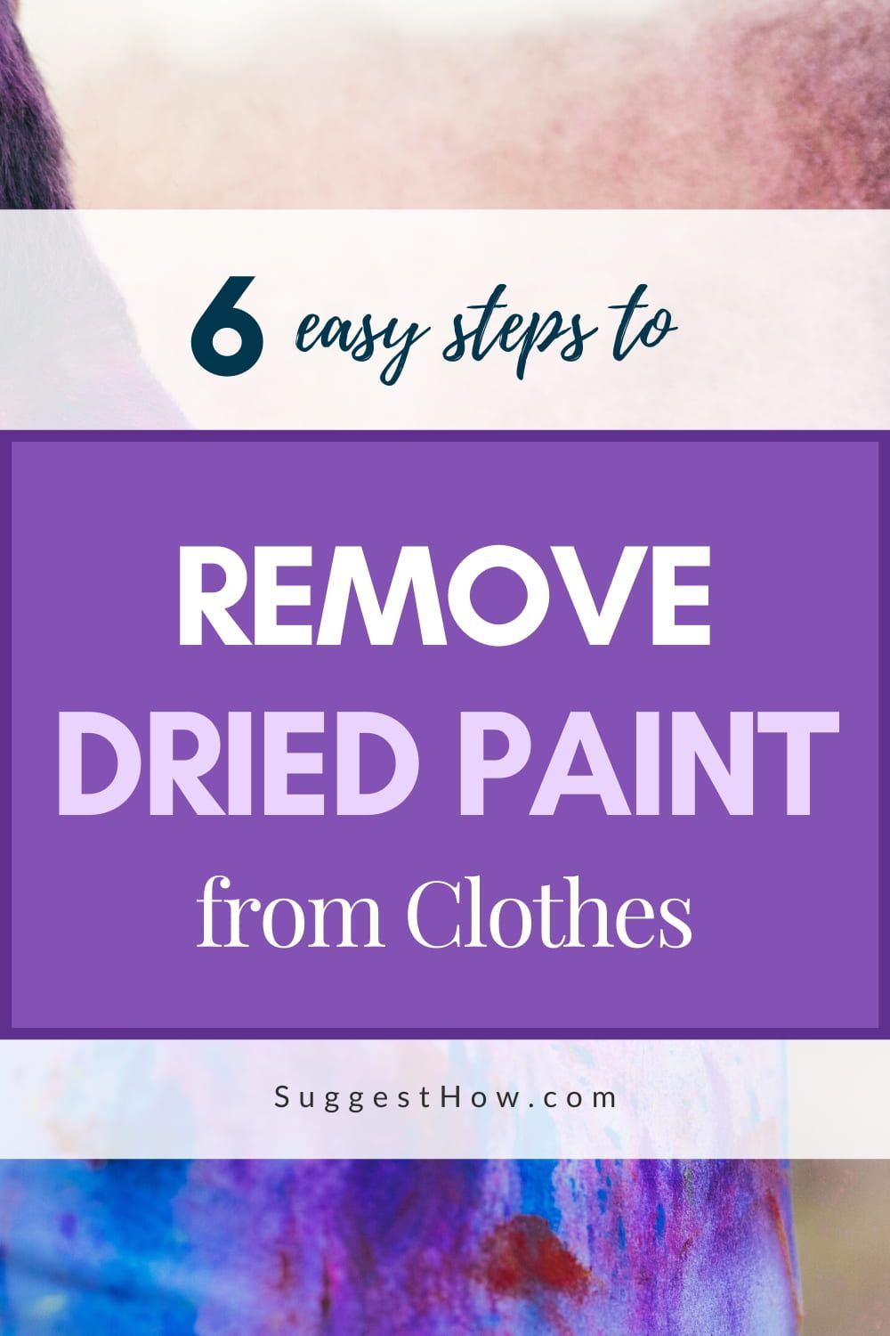 How to remove dried paint from clothes 3 step by step