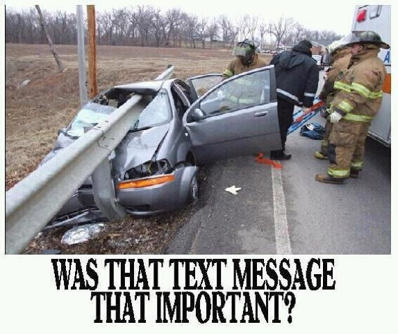 Something To Think Seriously About Dont Text And Drive Dont Drink And Drive Texting While Driving