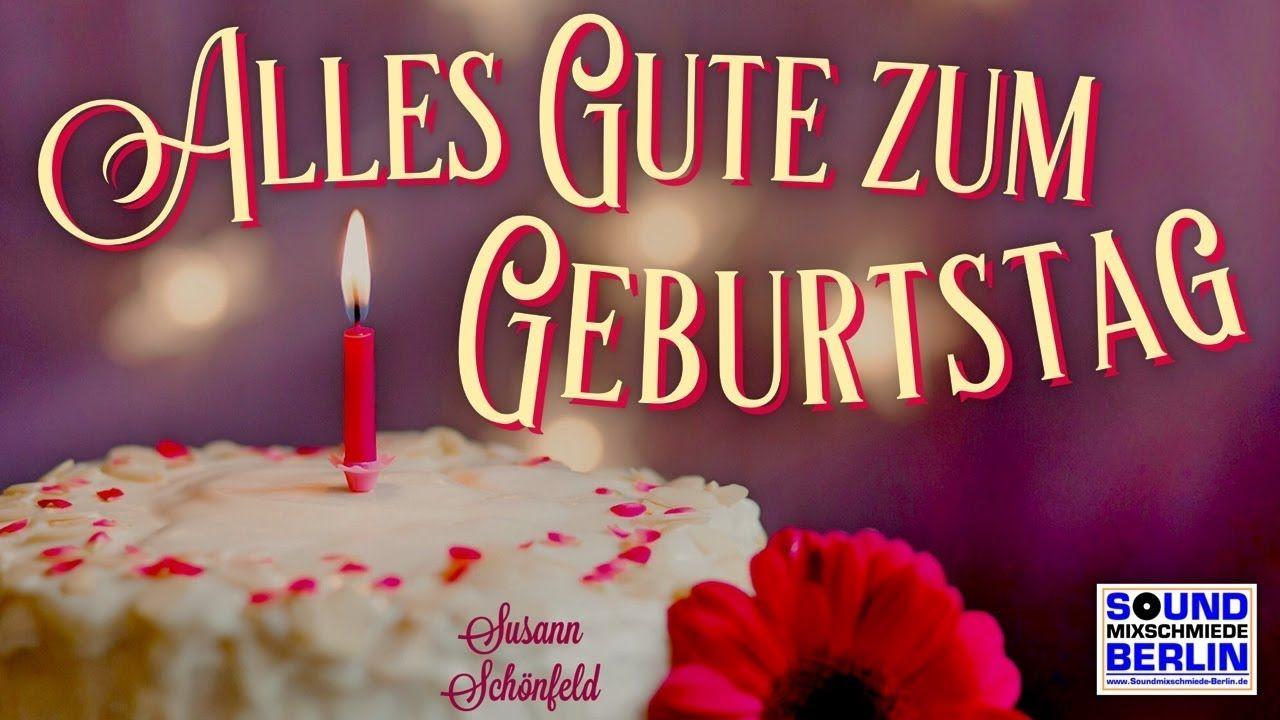Tolle Geburtstagsgrusse Fur Whatsapp Schones Geburtstagslied