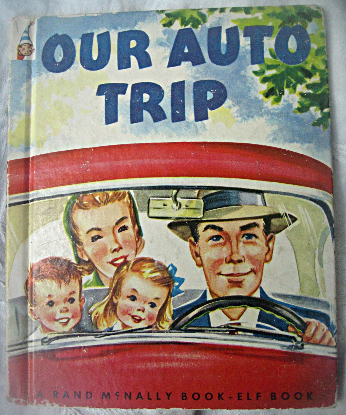 Vintage child's book, Our Auto Trip, road trip book, rand mcnally book elf book, illustrated book, car trip book, family car trip book by LittleBeachDesigns on Etsy
