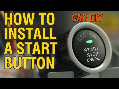 How to Install a Start Button - YouTube | car fixes | Buttons, Cars