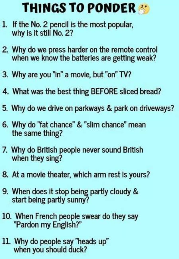 Good Questions Funny Deep Thoughts Deep Thoughts Funny Thoughts