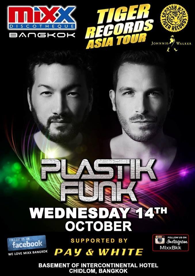 Plastik Funk at #Mixx #Bangkok tonight!