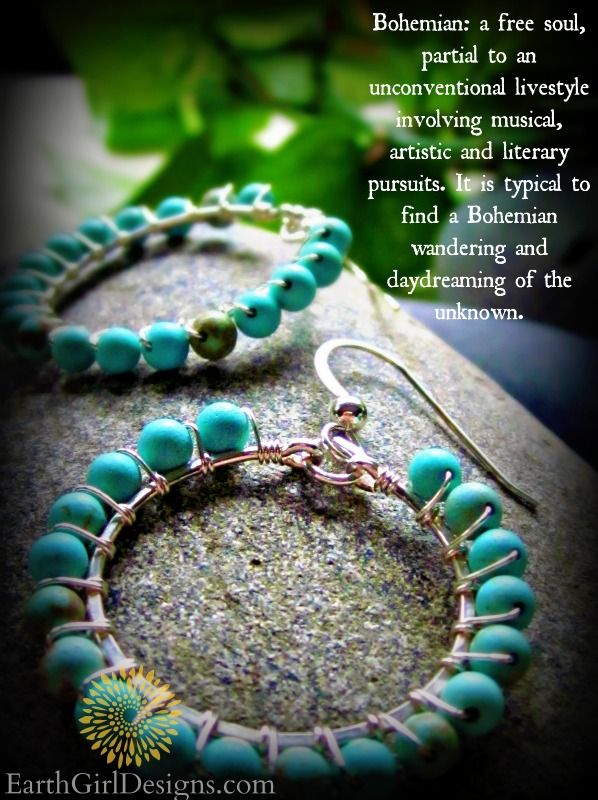 Are you a bit Bohemian?  EarthGirlDesigns.com    Handcrafted Jewelry inspired by the Adirondack Mountains, Balance and the Beauty of Life.