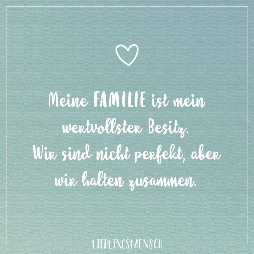 Meine Familie ist mein wertvollster Besitz. Wir sind nicht ...