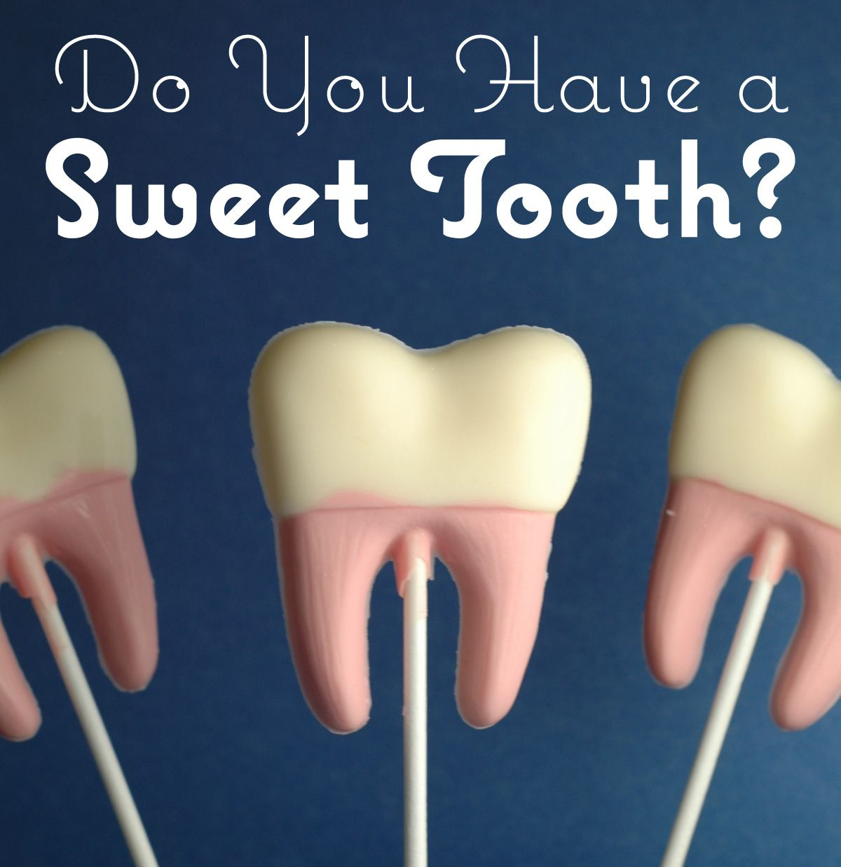 5 ways to help keep your sweet tooth intact | Sweet tooth ...