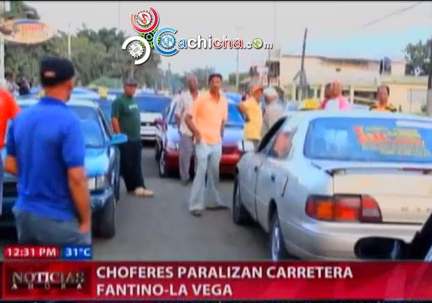 Choferes Paralizan Carretera Fantino-La Vega #Video