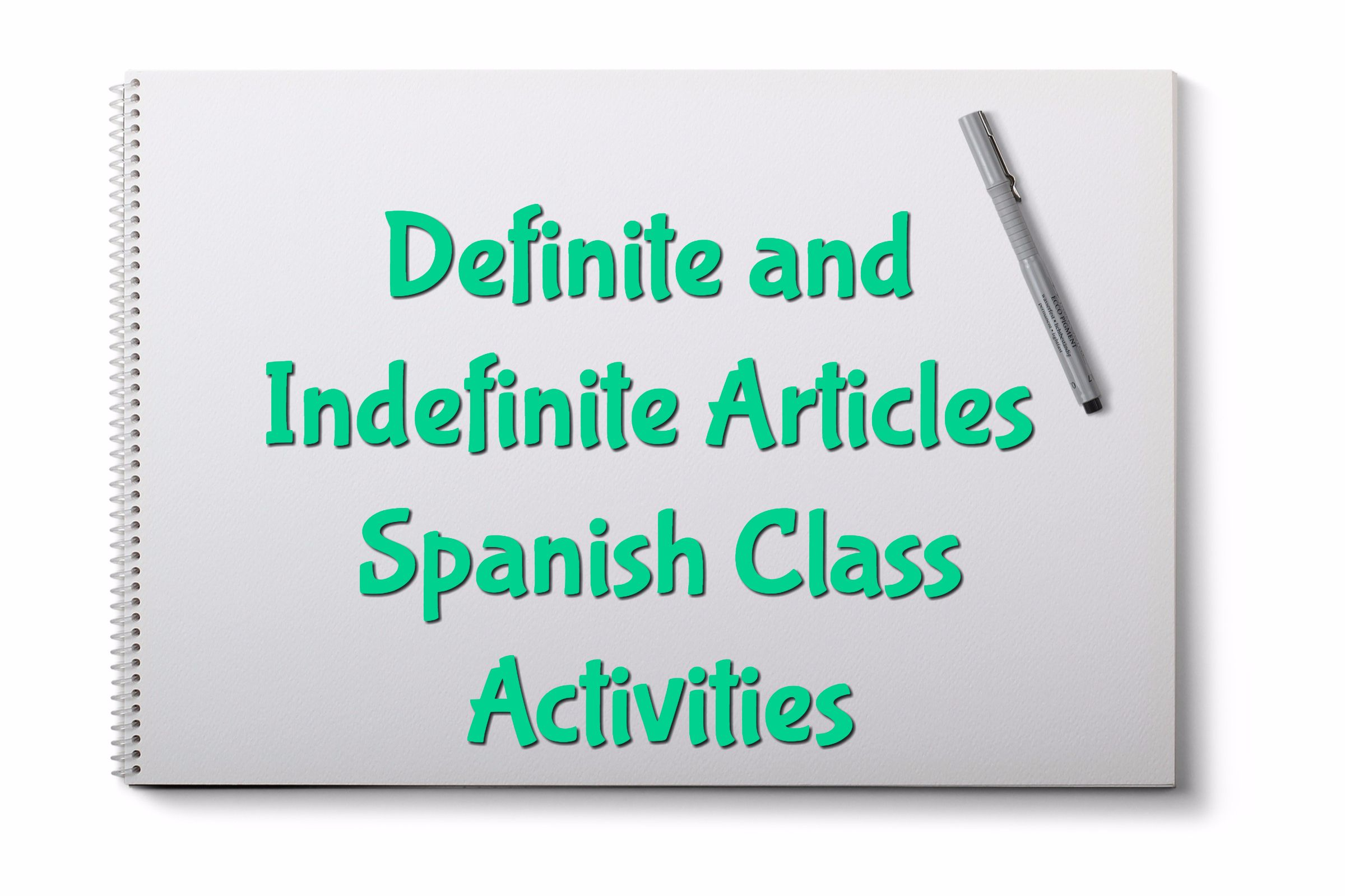 Definite And Indefinite Articles Spanish Class Activities