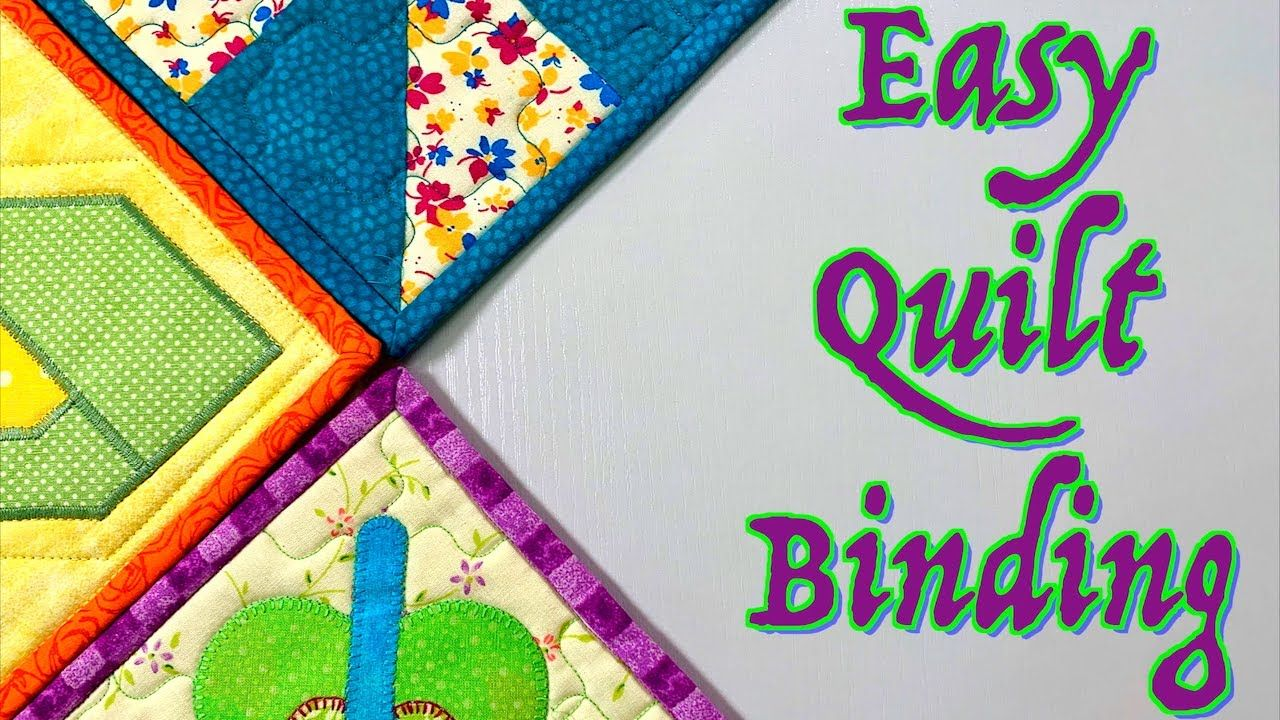 Easy quilt binding tutorial for beginners the sewing