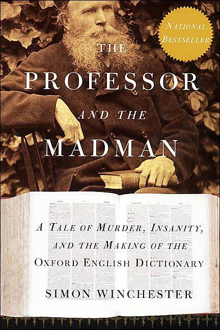 Lotus Reads: Book Review: The Professor and the Madman by Simon Winchester