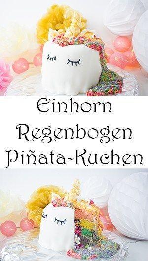 Photo of Einhorn-Regenbogen-Piñata-Kuchen selber machen — Mama Kreativ –  Einhorn-Rege…