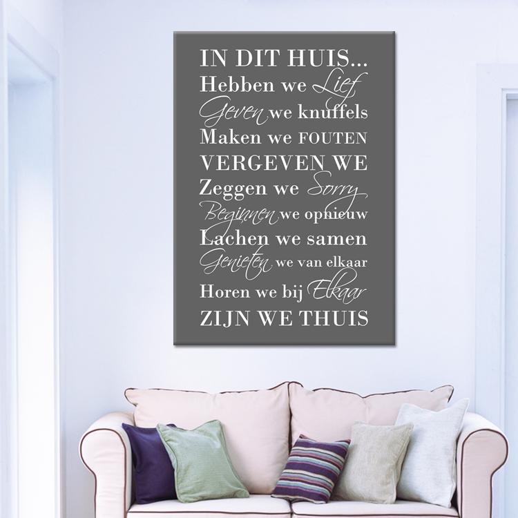tekst op canvas - in dit huis   woonkamer teksten   pinterest, Deco ideeën