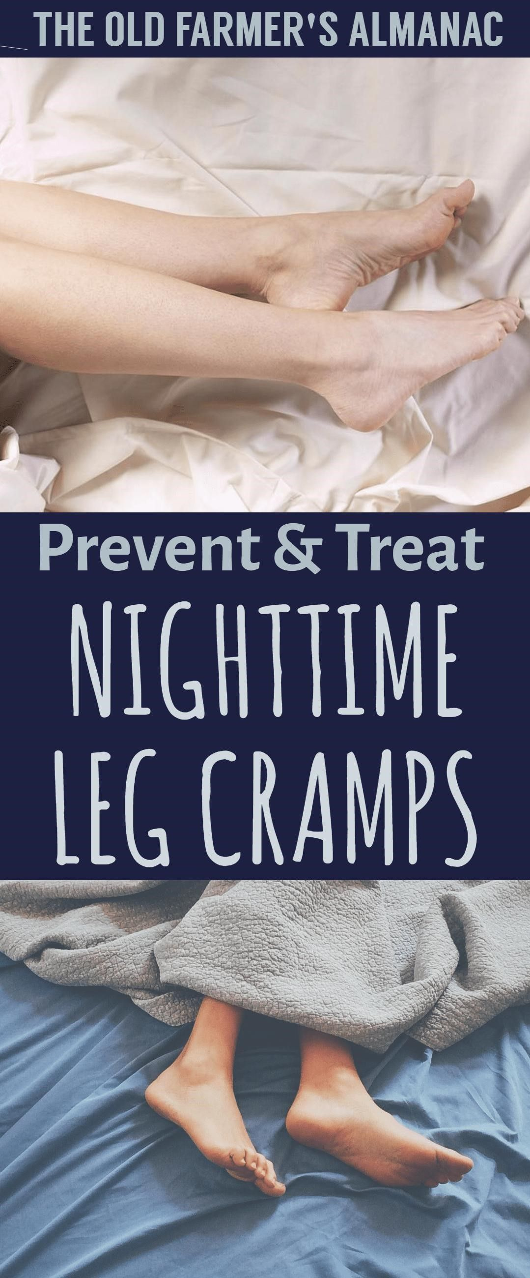 Treat And Prevent Nighttime Leg Cramps Tips Tricks And Methods To