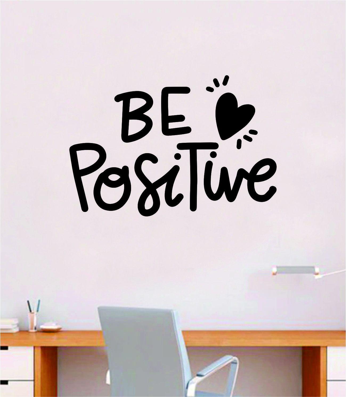Be Positive Wall Decal Home Decor Bedroom Vinyl Sticker Quote Baby Teen Nursery Girl School Vibes Happy Inspirational Heart - orange