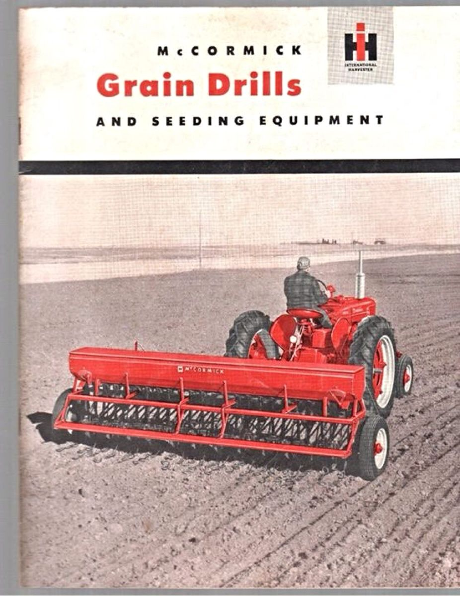 Ih Mccormick Grain Drills Ad Old Tractors International