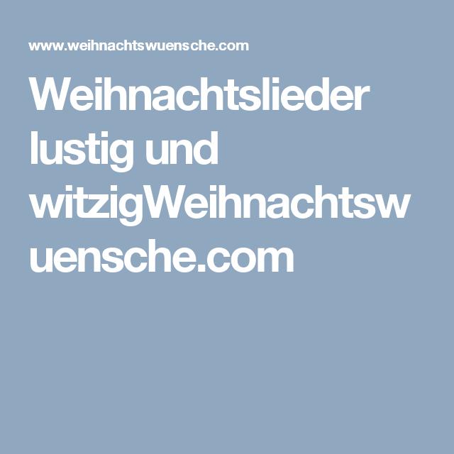 Weihnachtslieder lustig und witzigWeihnachtswuensche.com