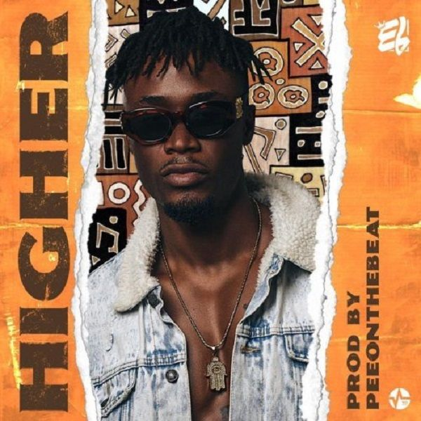 E L – Higher (Prod  PeeOnDaBeat) [Music] | Entertainment in 2019