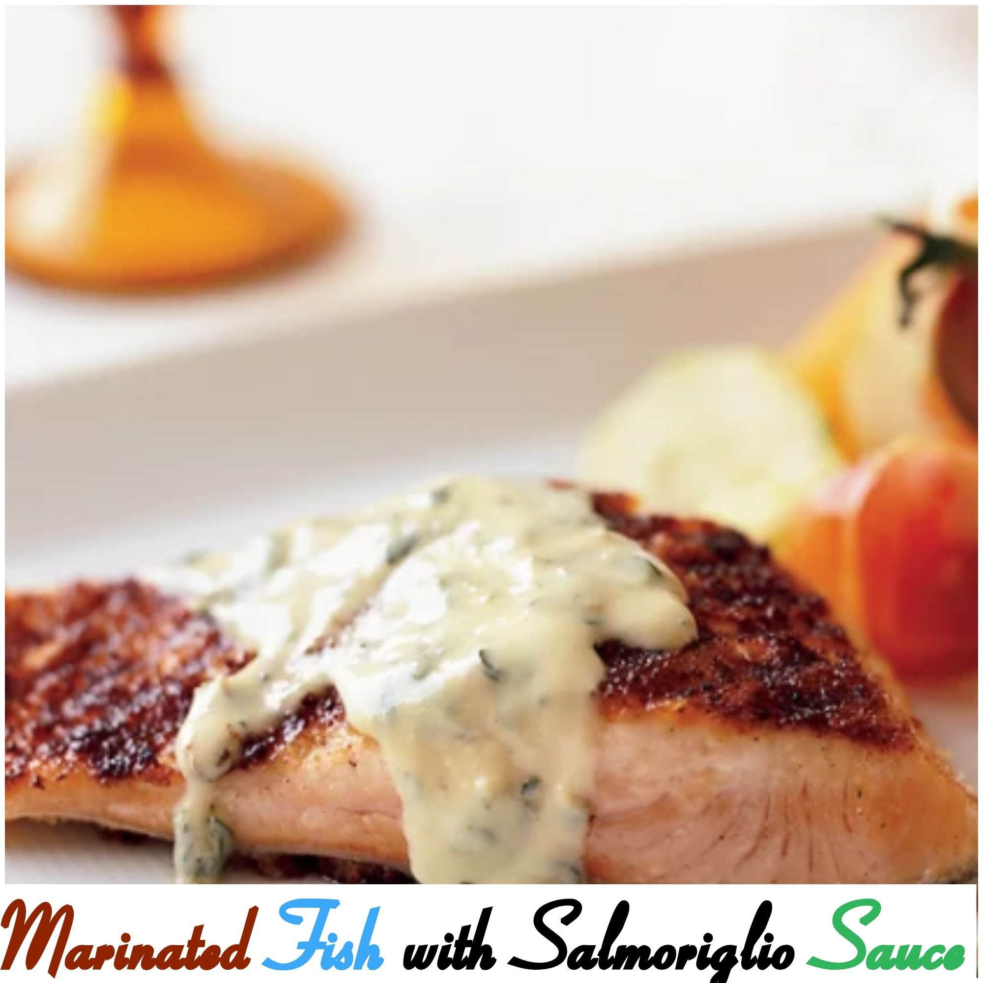 Marinated Fish With Salmoriglio Sauce ! #Marinated #Fish