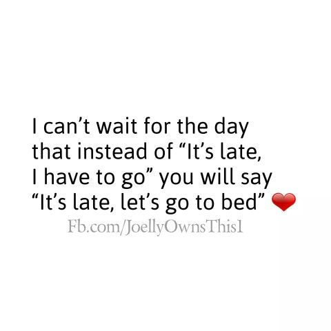 Let S Go To Bed Baby Be Yourself Quotes Let S Go To Bed Couple Quotes