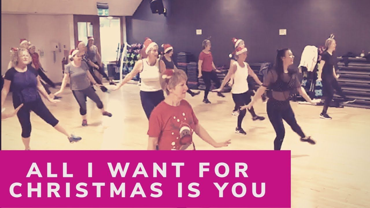 All I Want For Christmas Is You Dance Fitness Youtube Dance Workout Dance All I Want