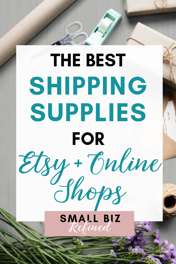 Here's a list of the best shipping supplies for Etsy sellers & online shops (not just boxes and envelopes - there's some fun stuff, too!) - perfect if you're starting an online business (or have one already) & want to get quality shipping supplies. I've also listed some packaging ideas to add unique touches and make your brand stand out! Small Biz Refined #shipping #etsyshop #onlinebusiness #onlineboutique #packaging