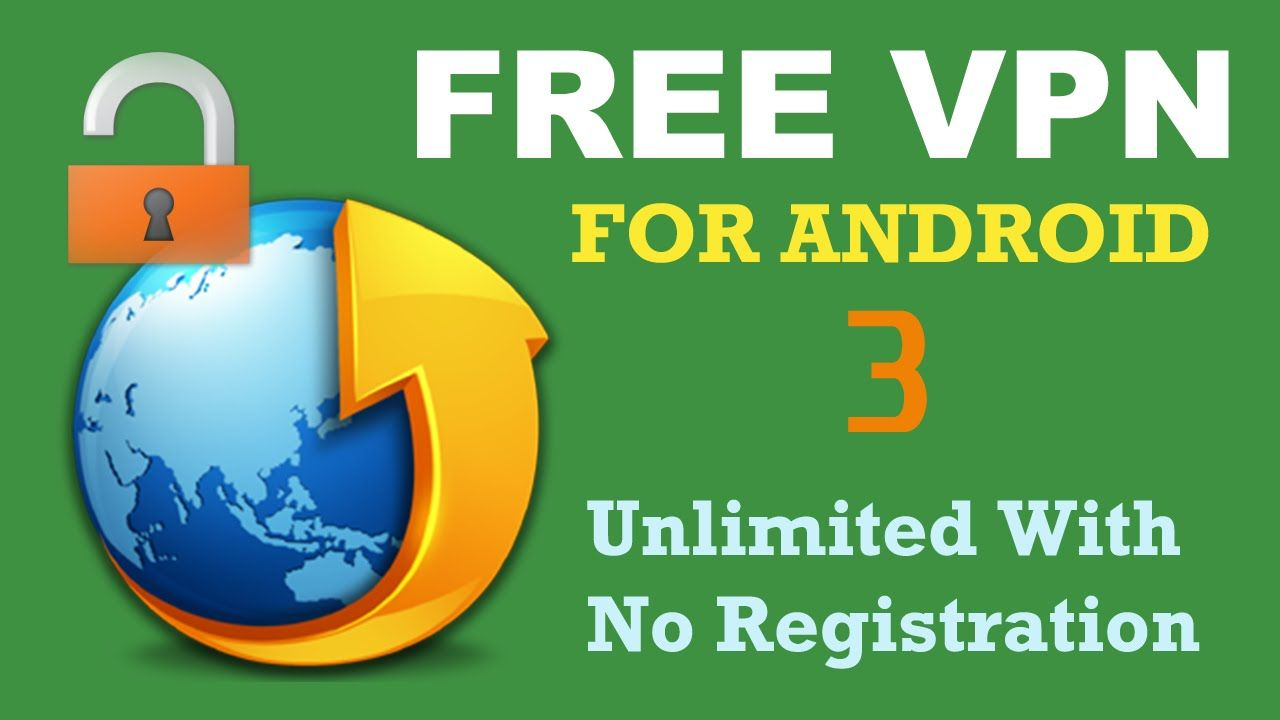 The best free VPN apps for Android (Unlimited & Lifetime)   Part 3