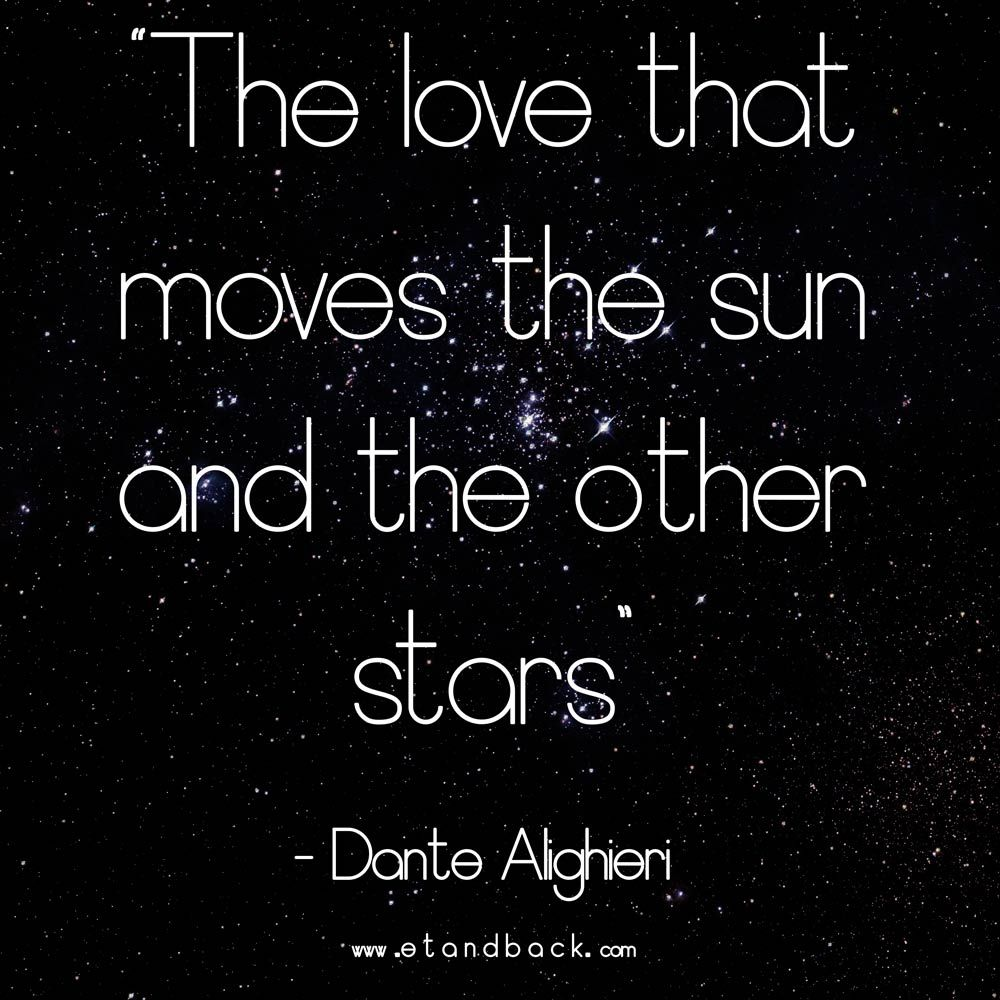 Dante Quotes The Love That Moves The Sun And Other Stars  Dante Algheri