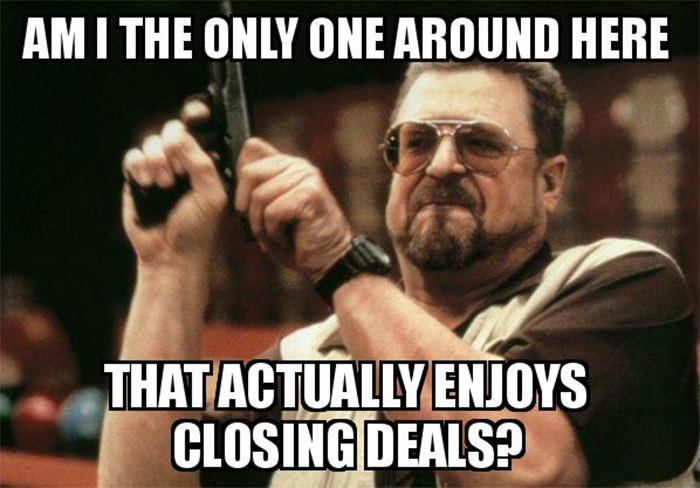 Funny All Time Low Memes : Closing deals funny sales meme funny life memes