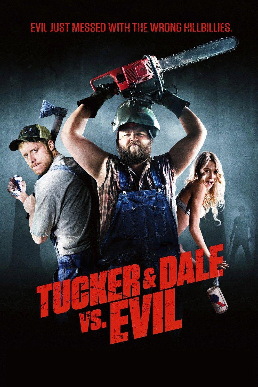 Tucker Dale Vs Evil 2010 Tucker And Dale Vs Evil Comedy Movies Best Horror Movies