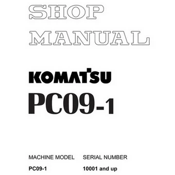 Komatsu Pc09 1 Mini Excavator Shop Manual 10001 And Up Sebm026105 In 2020 Komatsu Mini Excavator Excavator