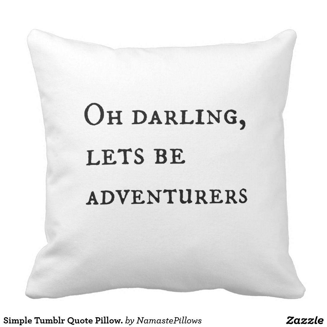 Simple tumblr quote pillow throw pillow throw pillows pillows