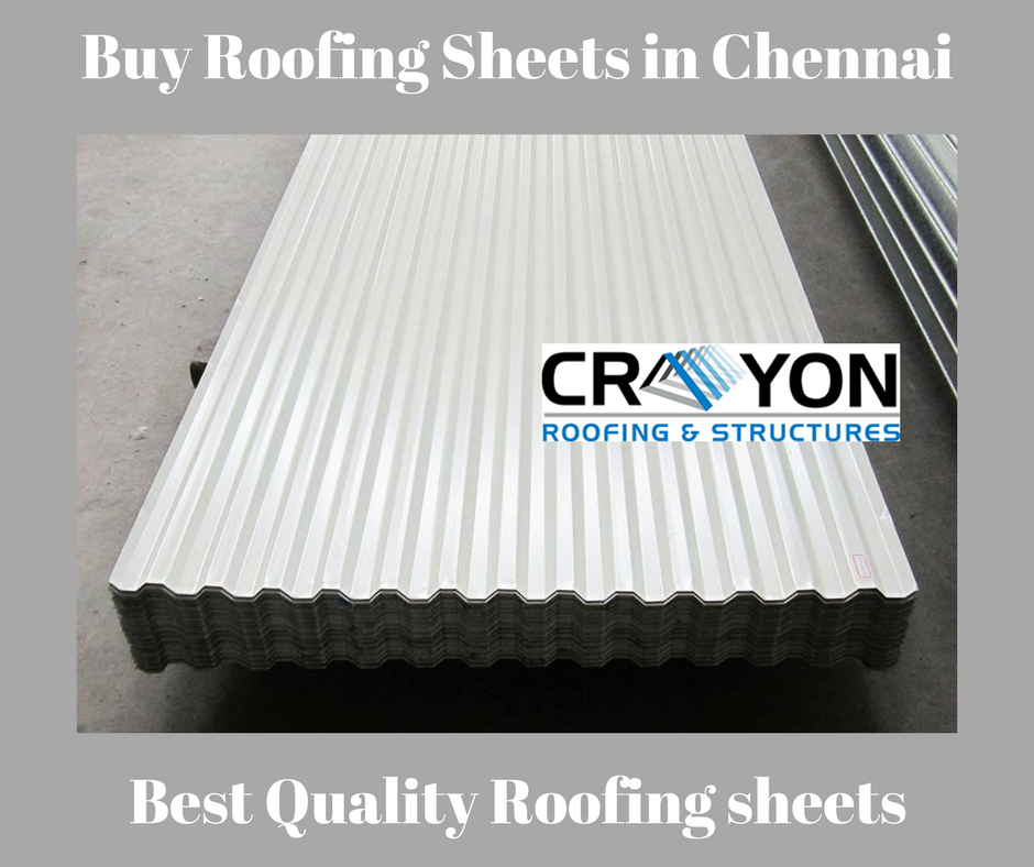 Do You Want To Buy The Best Roofing Sheets In Chennai Crayon Roofings Structures Provides The Environmentally Fri Roofing Sheets Sheet Metal Roofing Roofing