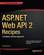 Mastering Asp Net Web Api Pdf Asp Net Mvc Api Web Api Coding Pdf